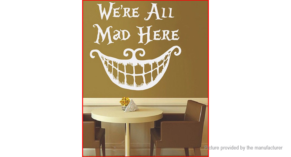 "Alice in Wonderland Quote ""We're All Mad Here"" Styled Removable Wall Sticker Home Decor"