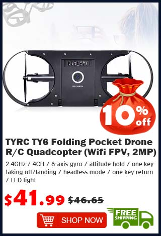 TYRC TY6 Folding Pocket Drone R/C Quadcopter (Wifi FPV, 2MP) was $46.65 now $41.99 10% off (free shipping)