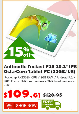 "Authentic Teclast P10 10.1"" IPS Octa-Core Tablet PC (32GB/US) was $128.95 now $109.61 15% off free shipping"