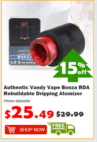 Authentic Vandy Vape Bonza RDA Rebuildable Dripping Atomizer was $29.99 now $25.49 15% off free shipping